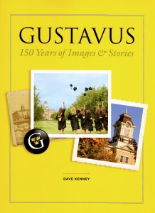 Gustavus 150 Years of Images and Stories